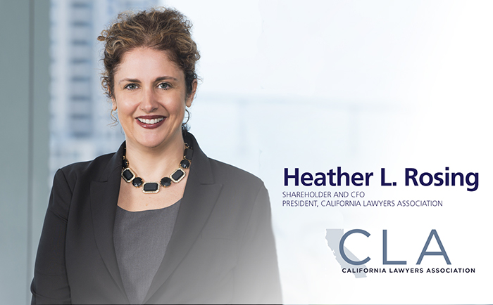 Photo of Heather L. Rosing, President of the California Lawyers Association