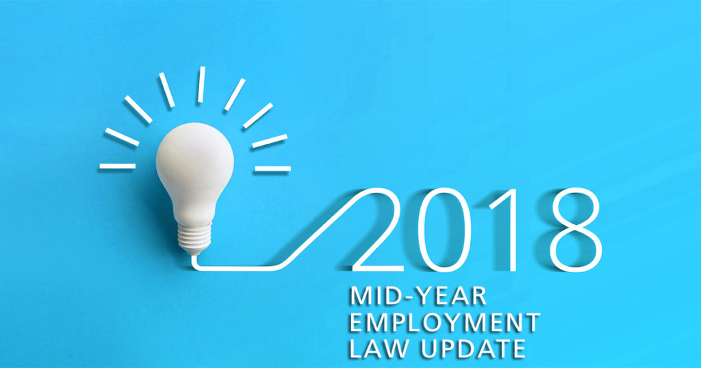2018 mid-year employment law update